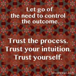 trust the process let go